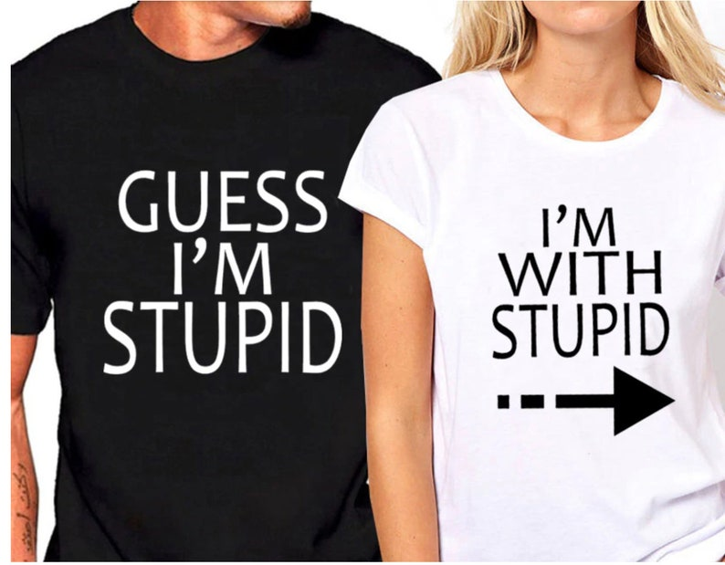 bfb2c026 Matching I'm With Stupid Guess I'm Stupid Couples | Etsy