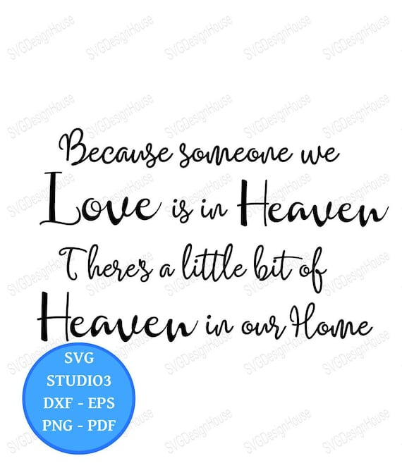 Because Someone We Love Is In Heaven Svg Christian Prayer Etsy
