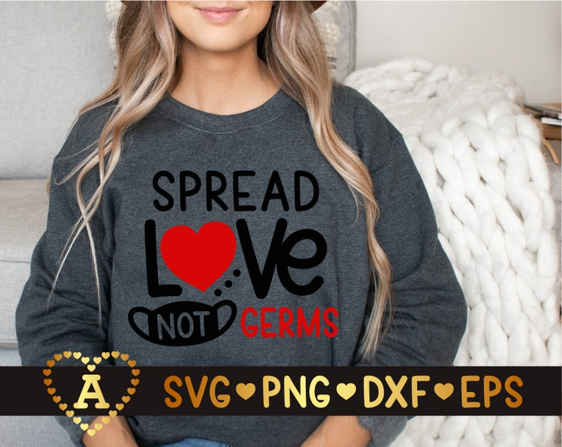 Wear a mask Svg Quarantine Svg Spread Love Not Germs Svg Valentine/'s Day 2022 Svg Silhouette Png Eps Dxf Vinyl Decal Digital Cut Files