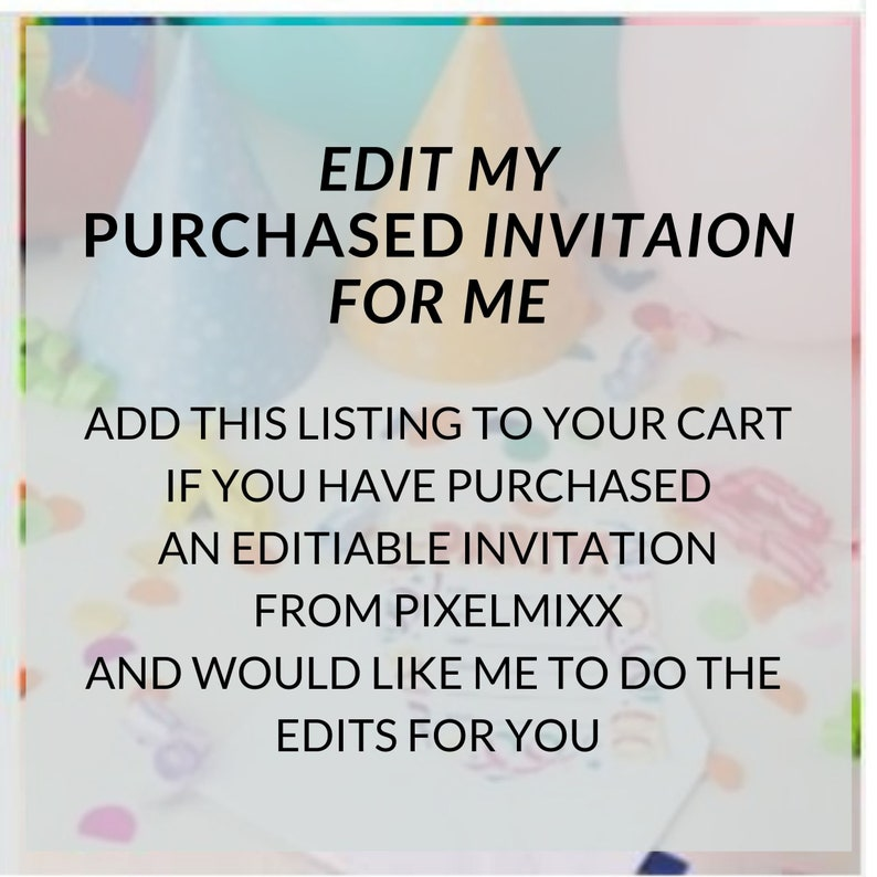 Edit My Template For Me Invitation Template Edit Service Customize My Invitation Personalize My Invitation For Me Add On