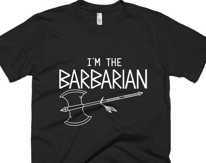 I'm the Barbarian T-Shirt | Short-Sleeve Gamer Tee