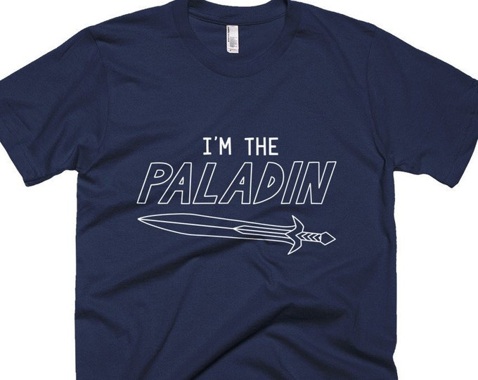 I'm the Paladin T-Shirt | Short-Sleeve Gamer Tee