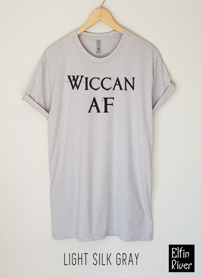Wiccan Af T Shirt Wicca T Shirt Funny T Shirt Witch Etsy