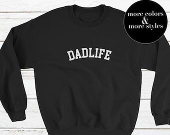 511738f47 Dad Life Adult Sweatshirt © | DadLife | #Dadlife Sweatshirt | Dad Life  Pullover | Gift for Dad | Daddy Gift | Fathers Day Gift | Dada Xmas