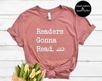 Readers Gonna Read | Typewriter | Bookish Shirt Librarian Shirt | Librarian Gift | Bookworm Bibliophile | Reading Shirt | Reader Shirt