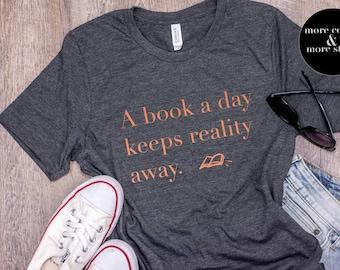A Book A Day | Bookish | Bookish Shirt | Librarian Shirt | Library Tee | Librarian Gift | Bookworm Bibliophile | Reading Shirt Reader Shirt