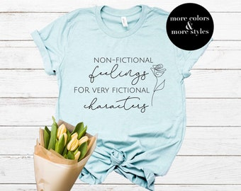 Fictional Characters | Bookish Shirt | Librarian Shirt | Librarian Gift | Bookworm Bibliophile | Reading Shirt | Reader Shirt Non-Fictional