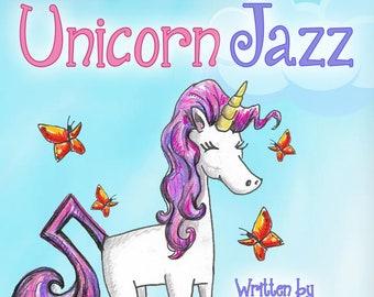 Unicorn Jazz Award-Winning Hardcover Children's Unicorn Book Series - Autographed by Author Lisa Caprelli