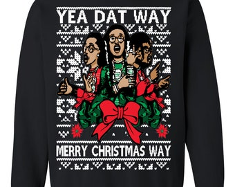 OnCoast Yea Dat Way Merry Christmas Way | Dat Way Migos Ugly Christmas Sweater | Funny Ugly Christmas Sweater | Datway Holiday Gift