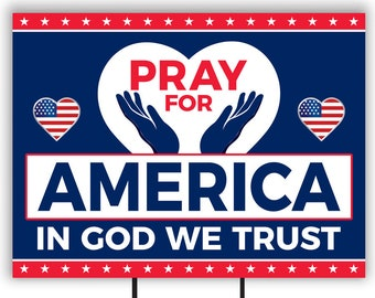 """Pray for America Yard Sign 18"""" x 12"""" - Coroplast Visible Text Long Lasting Rust Free Pray for America Yard Sign with Metal H-Stake"""