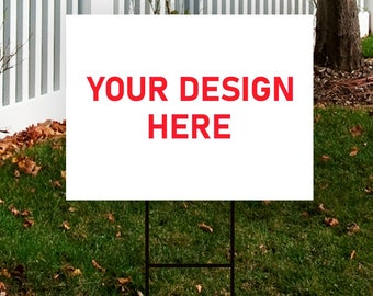 """Custom Design Yard Sign 24"""" x 18"""" - Coroplast Visible Text Long Lasting Rust Free Custom Upload Your Own Design Yard Sign with Metal H-Stake"""