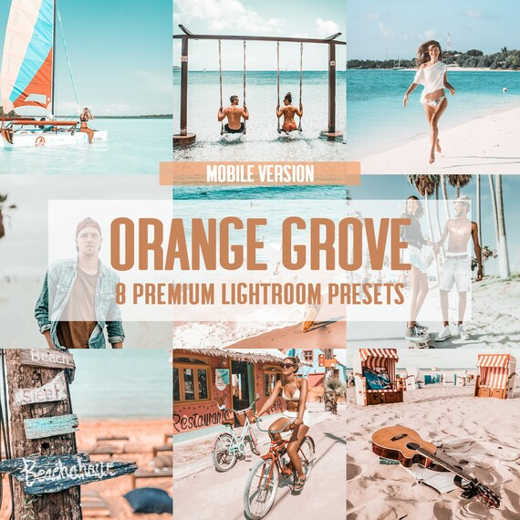 8 PREMIUM MOBILE Lightroom Presets Orange Grove / Blogger Presets for  Instagram Travel Lifestyle Fashion photography