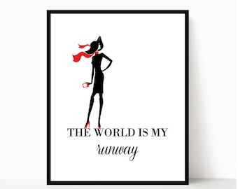 e4e0427a4d4d The World Is My Runway Printable Art, Digital Wall Print, Home Decor,  Design, Fashion, Girly, Bedroom Decor, Bedroom Quote Print