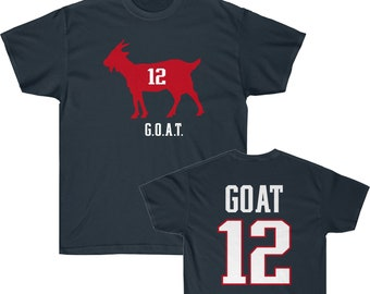 New England Patriots Tom Brady GOAT With Back Greatest Of All Time Jersey Tee  Shirt Size S-5XL dcf30d8db