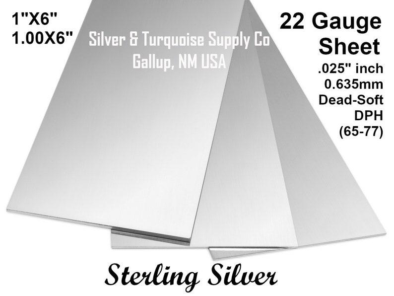 1 X 6 22 Gauge Sterling Silver Sheet .025 .125 Dead Soft Temper DPH 65-77 .0005 X 6 .010 X 36 Good Finish