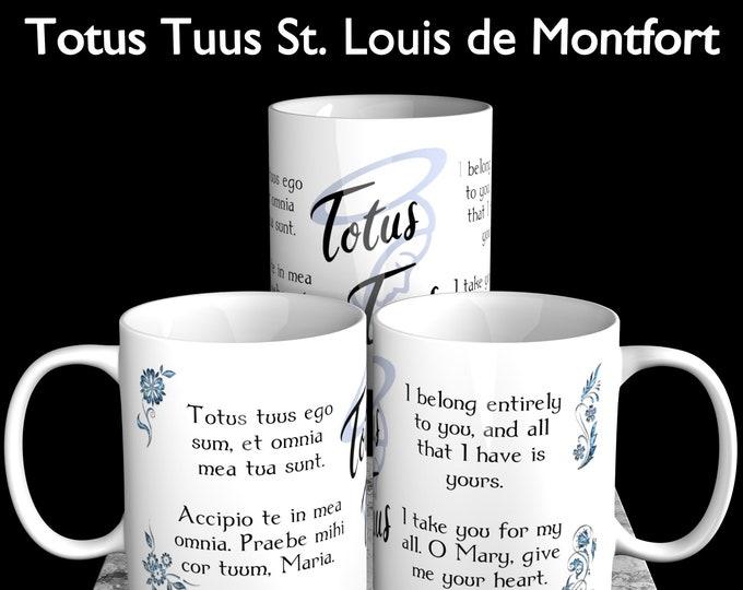 Totus Tuus St. Loius De Montfort
