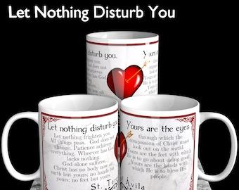 Let Nothing Disturb You -- St. Teresa of Avila
