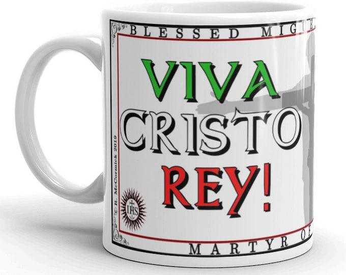 Viva Cristo Rey!!