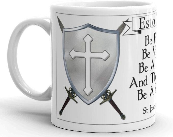 Esto Vir: Be a saint