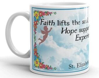 Faith Lifts The Soul -- St. Elizabeth Seton