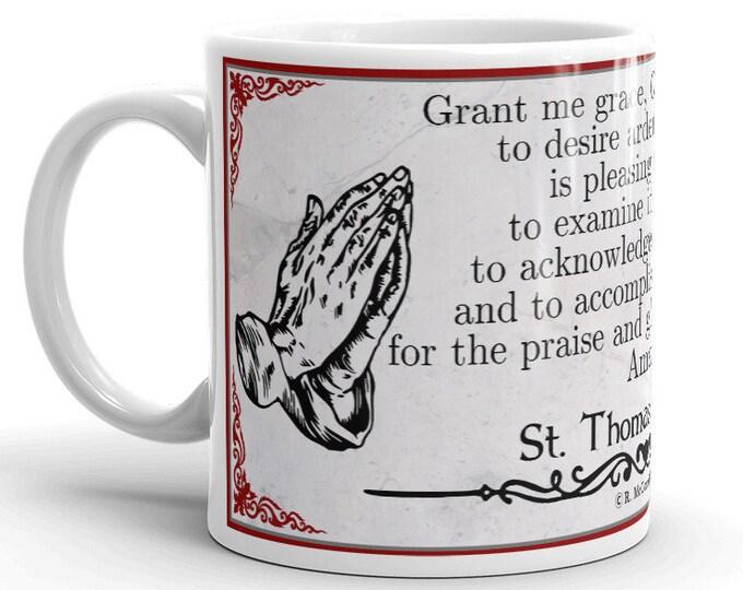 Grant Me Grace -- St. Thomas Aquinas