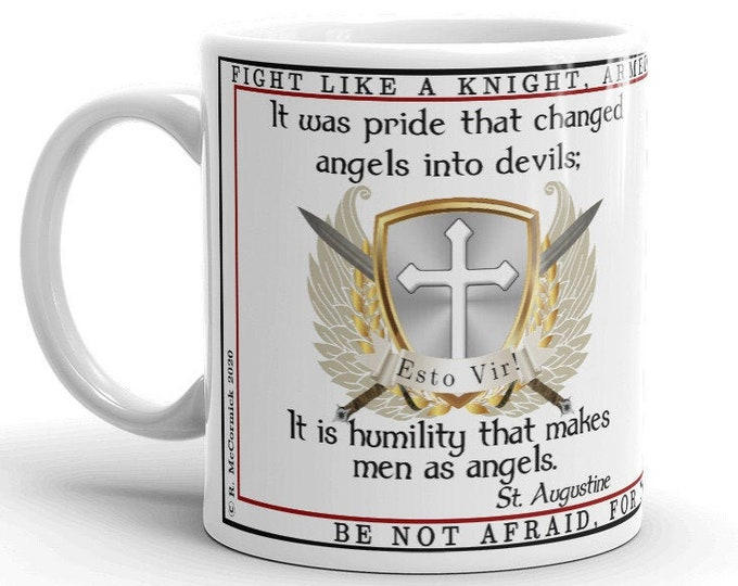 Humility makes men as angels