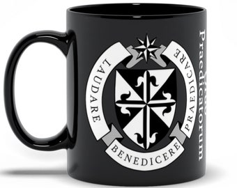 Ordo Praedicatorum -- Dominican Order -- Black Coffee Mug