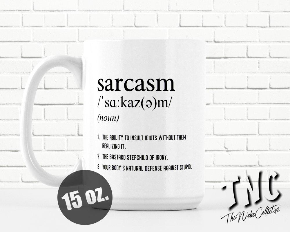 sarcasm definition funny coffee mug sarcastic mug office | etsy