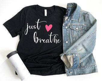 Bella Canvas Womens Just Breathe (heart) Custom Made Graphic T-Shirt, Motivational