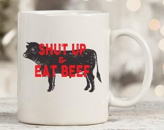 Shut Up & Eat Beef Mug