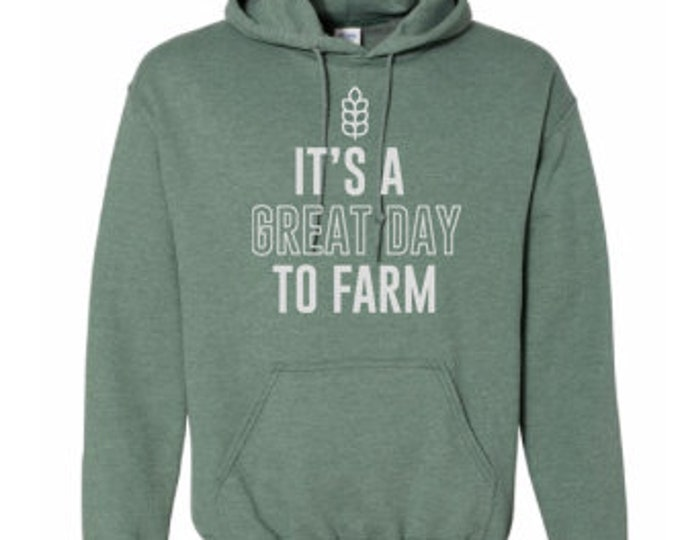 Featured listing image: It's a Great Day to Farm Hoodie