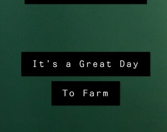 It's a Great Day to Farm. Men's tee