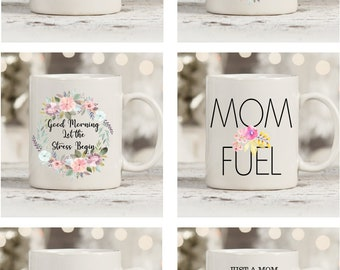 Choose the Design - Stressed out mama mugs