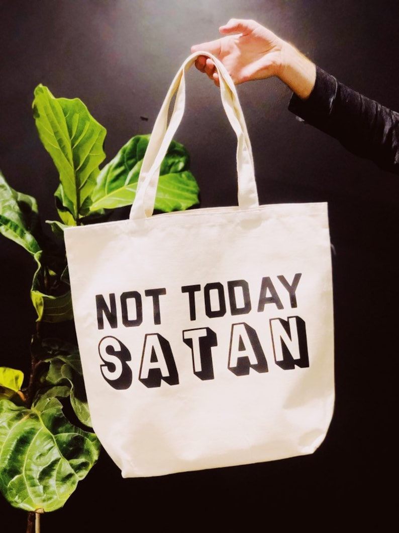 a bag for life Reusable Carrier NOVELTY NOT TODAY SATAN Tote bag