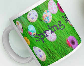 Spring Is In The Air Mug!