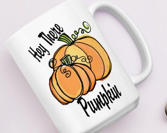 Pumpkin 'Hey There' Mug