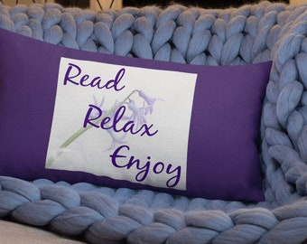 Read, Relax, and Enjoy Premium Pillow