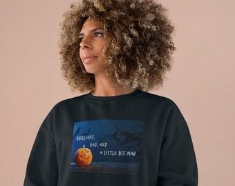 Brilliant Bad...Champion Sweatshirt