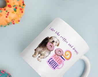 I Also Like Donuts Mug