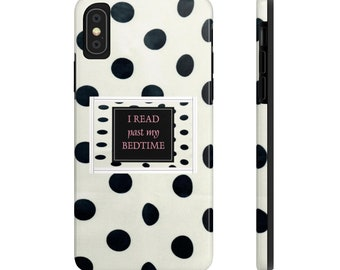 I Read Past My Bedtime Case Mate Tough Phone Cases