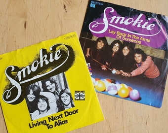 """Smokie original vinyl 7"""" records (2), Living Next Door To Alice, Lay Back In The Arms Of Someone"""