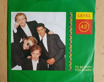 """Level 42 vinyl 7"""" record single, To Be With You Again, 1987, German pressing"""