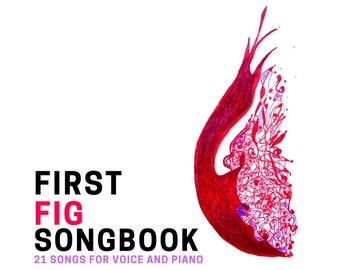 First Fig Songbook