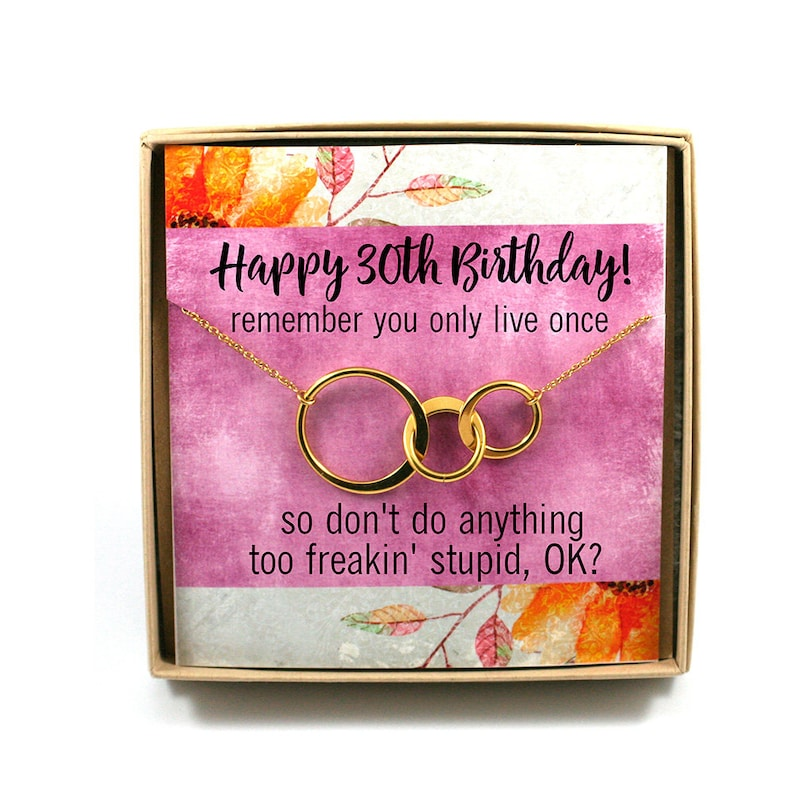 30th Birthday Gift O Jewelry Three Connecting Circles Necklace Card Humor Only Live Once For Her