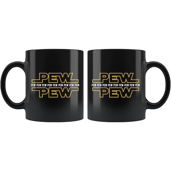 Star Wars Mug Pew Pew Coffee Cup Coffee Mug Gift Mug Tea Cup Pew Pew Mug