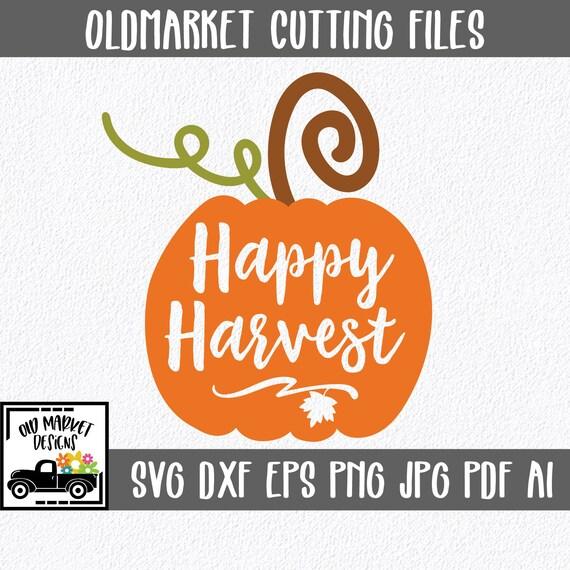 Happy Harvest Svg Cut File Fall Svg Autumn Clip Art Etsy