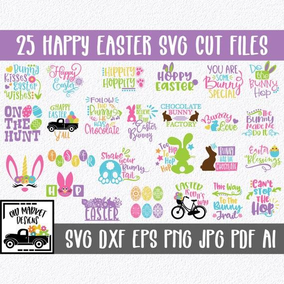 Easter Svg Bundle 25 Happy Easter Svg Cut Files Clip Art Etsy