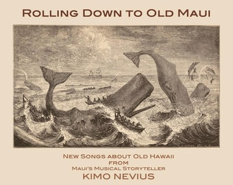 Rolling Down to Old Maui (book and CD) by Kimo Nevius