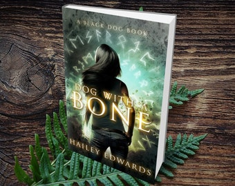 Signed Edition of Dog with a Bone (Black Dog, Book 1)