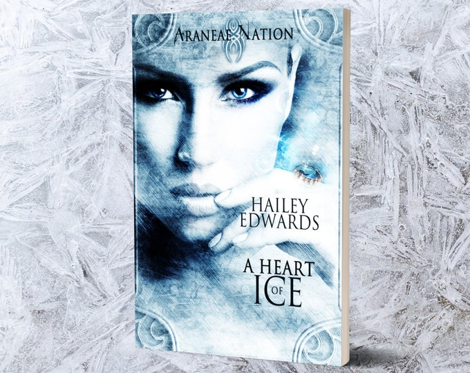 A Heart of Ice (Araneae Nation Prequel Short Story)